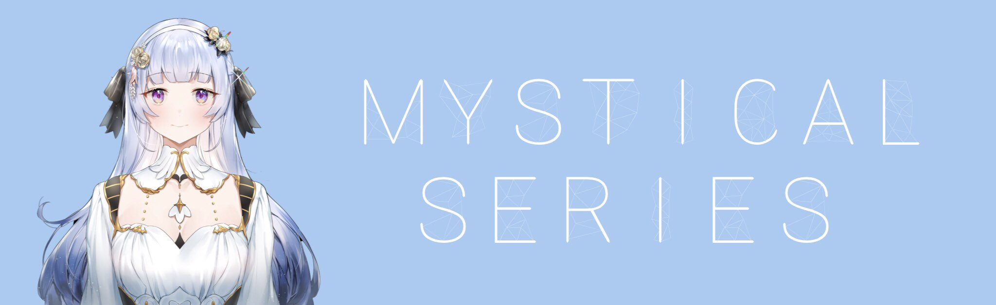 Mystical Series